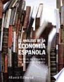 Descargar el libro libro El Análisis De La Economía Española