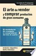 Descargar el libro libro El Arte De Vender Y Comprar Productos De Gran Consumo
