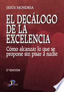 Descargar el libro libro El Decálogo De La Excelencia