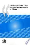 Descargar el libro libro Estudio De La Ocde Sobre El Proceso Presupuestario En México