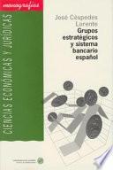 Descargar el libro libro Grupos Estratégicos Y Sistema Bancario Español