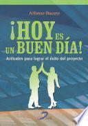 Descargar el libro libro Hoy Es Un Buen Dia