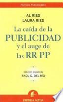 libro La Caída De La Publicidad Y El Auge De Las Relaciones Públicas