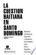 libro La Cuestión Haitiana En Santo Domingo