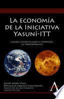 libro La Economia De La Iniciativa Yasuni Itt / The Economy Of The Yasuni Itt Initiative