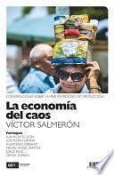 Descargar el libro libro La Economía Del Caos