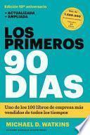 Descargar el libro libro Los Primeros 90 Días
