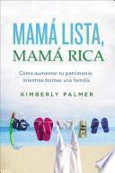 Descargar el libro libro Mamá Lista, Mamá Rica