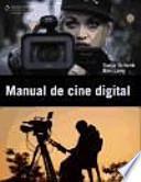 Descargar el libro libro Manual De Cine Digital