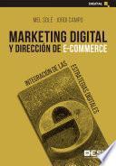 Descargar el libro libro Marketing Digital Y Dirección De E-commerce