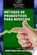Descargar el libro libro Métodos De Pronósticos Para Negocios