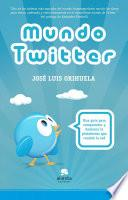 Descargar el libro libro Mundo Twitter