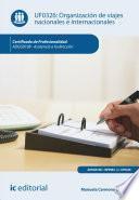 Descargar el libro libro Organización De Viajes Nacionales E Internacionales. Adgg0108