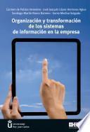Descargar el libro libro Organización Y Transformación De Los Sistemas De Información En La Empresa