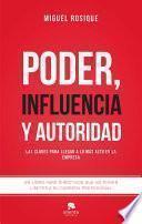 Descargar el libro libro Poder, Influencia Y Autoridad