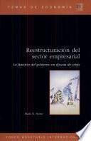 Descargar el libro libro Reestructuración Del Sector Empresarial