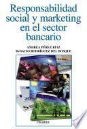 Descargar el libro libro Responsabilidad Social Y Marketing En El Sector Bancario