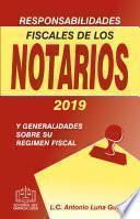 libro Responsabilidades Fiscales De Los Notarios 2019