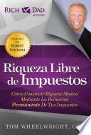 Descargar el libro libro Riqueza Libre De Impuestos