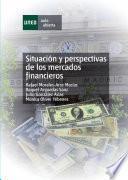 libro Situación Y Perspectivas De Los Mercados Financieros