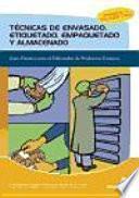 Descargar el libro libro Técnicas De Envasado, Etiquetado, Empaquetado Y Almacenado