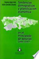 Descargar el libro libro Tendencias Demográficas Y Planificación Económica En El Principado De Asturias (1996 2026)