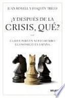 Descargar el libro libro Y Después De La Crisis, Qué?