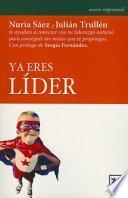 Descargar el libro libro Ya Eres Lider = You Are Already Leader