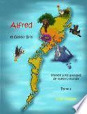 Descargar el libro libro Alfred El Ganso Gris   Conoce A Los Animales De Nuestro Mundo!