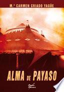 Descargar el libro libro Alma De Payaso