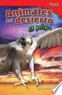 Descargar el libro libro Animales Del Desierto En Peligro