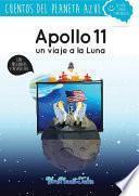 libro Apollo 11, Un Viaje A La Luna