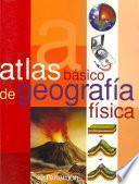 Descargar el libro libro Atlas Básico De Geografía Física