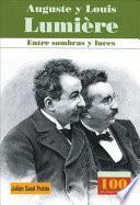 Descargar el libro libro Auguste Y Louis Lumiere