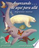 Descargar el libro libro Avanzando . . . De Aqui Para Alla: Migraciones Masivas