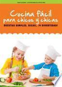 Descargar el libro libro Cocina Fácil Para Chicos Y Chicas
