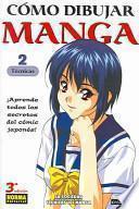 Descargar el libro libro Como Dibujar Manga 2: Tecnicas / Compiling Techniques