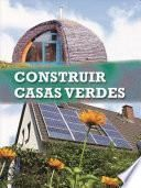 Descargar el libro libro Construir Casas Verdes / Build It Green