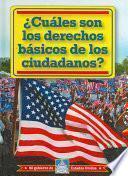 Descargar el libro libro Cuales Son Los Derechos Basicos De Los Ciudadanos? = What Are Citizens  Basic Rights?