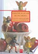 Descargar el libro libro Cuentos A La Luz De Un Candil