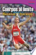 Descargar el libro libro Cuerpos Al Límite: Hazañas Y Fracasos (physical: Feats And Failures)