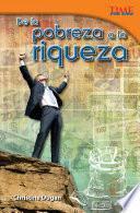 Descargar el libro libro De La Pobreza A La Riqueza (from Rags To Riches)