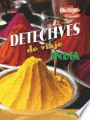 Descargar el libro libro Detectives De Viaje, India
