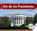 Descargar el libro libro Día De Los Presidentes