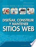 Descargar el libro libro Diseñar, Construir Y Mantener Sitios Web (designing, Building, And Maintaining Websites)