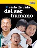 Descargar el libro libro El Ciclo De Vida Del Ser Humano (the Human Life Cycle)
