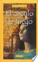 Descargar el libro libro El Círculo De Fuego