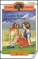 Descargar el libro libro El Cuento De Las Montañas Azules