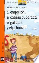 Descargar el libro libro El Empollón, El Cabeza Cuadrada, El Gafotas Y El Pelmazo