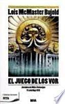 libro El Juego De Los Vor : Aventuras De Miles Vorkosigan